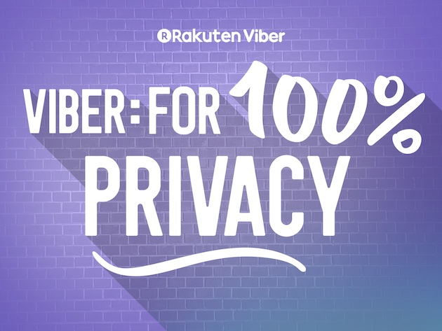Viber: One hundred percent privacy and trust!